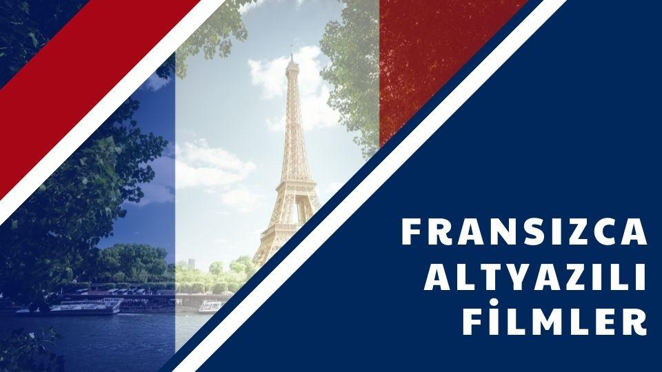 Fransızca Altyazılı Filmler