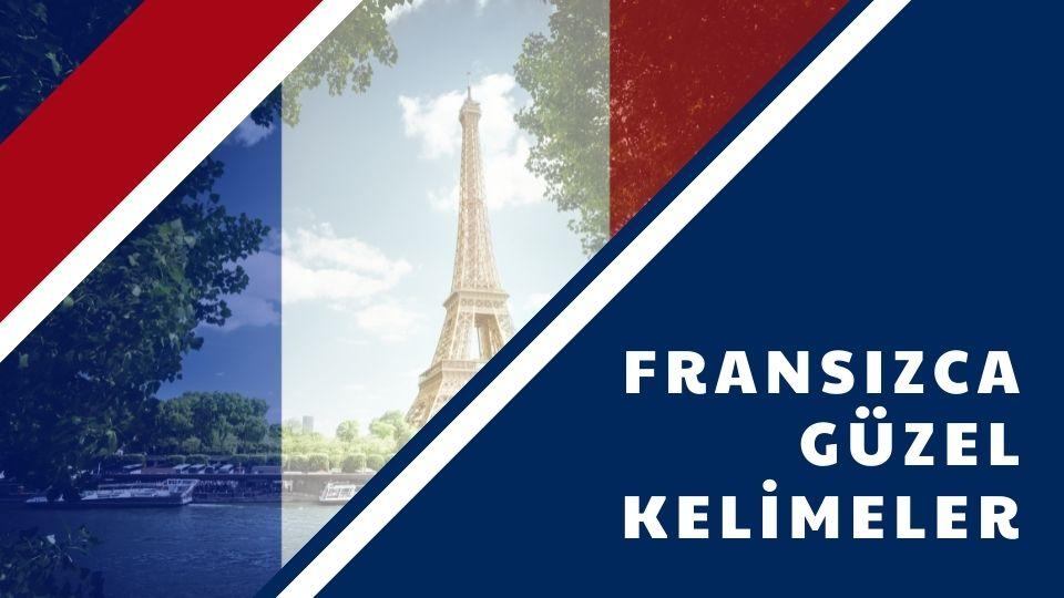 Fransızca Güzel Kelimeler