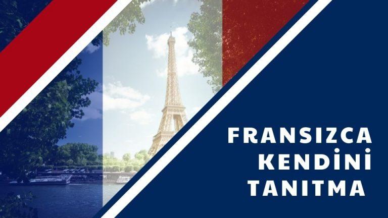 Fransızca Kendini Tanıtma