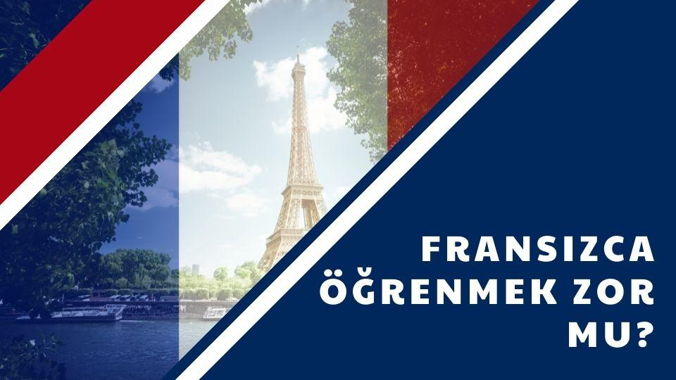 Fransızca Öğrenmek Zor Mu